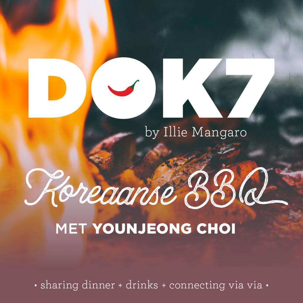 DOK 7 by Illie Mangaro ● Koreaanse BBQ met Younjeong Choi